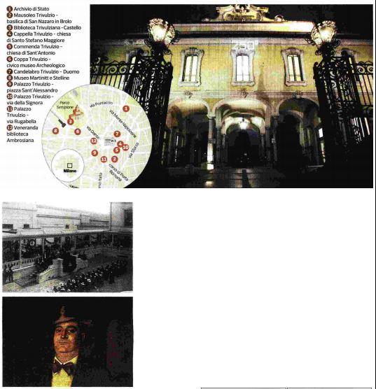Festa per i 250 anni di Trivulzio in mostra in via Dante, Corriere della sera 11.03.2018